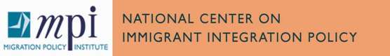 The Migration Policy                                 Institute's National Center on Immigrant Integration Policy